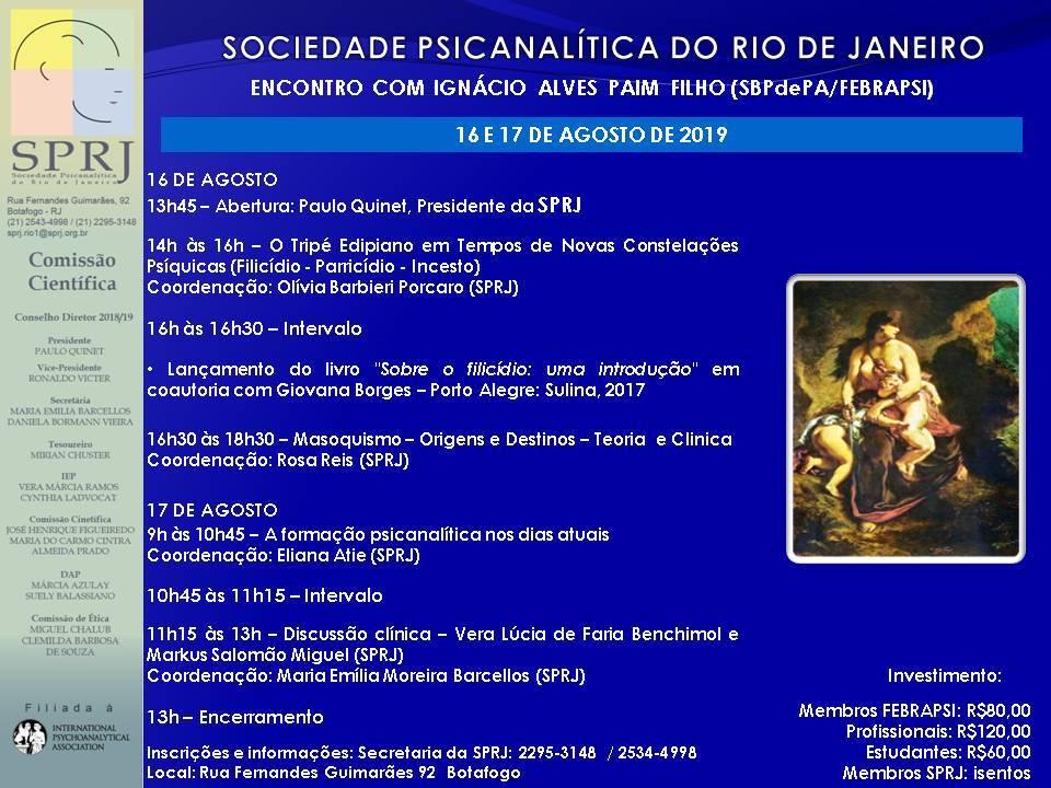 Encontro com Ignácio Alves Paim Filho (SBPdoPA/FEBRAPSI) @ Sociedade Psicanalítica do Rio de Janeiro | Rio de Janeiro | Brasil