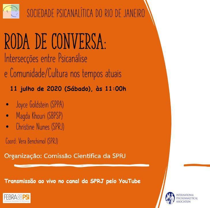 Roda de Conversa: Intersecções entre Psicanálise e Comunidade/Cultura nos tempos atuais @ Evento transmitido pelo nosso canal no Youtuve