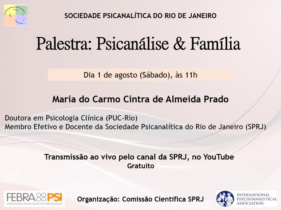 Palestra: Psicanálise & Família @ Transmissão pelo Canal da SPRJ no Youtube
