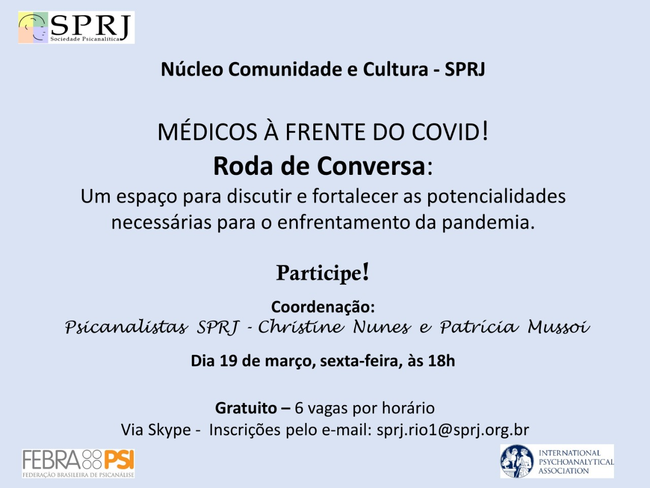 Médicos à Frente do COVID! - Roda de Conversa @ on-line