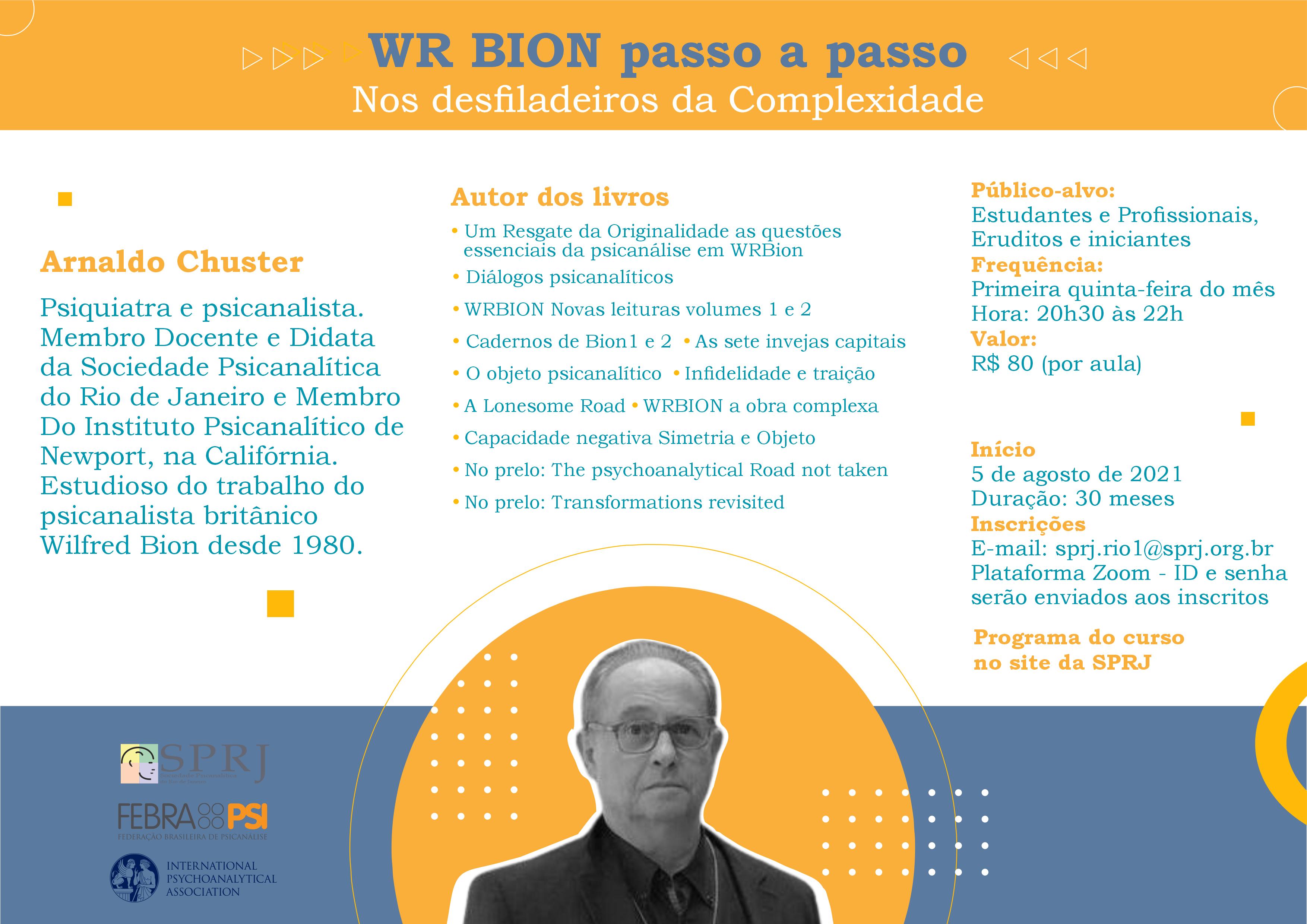 WR Bion Passo a Passo - Nos desfiladeiros da Complexidade @ on-line